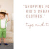 Shopping for Kid's Organic Clothes
