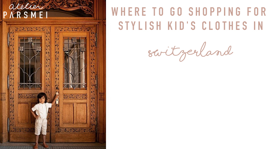 Shopping For Stylish Kids in Switzerland Online